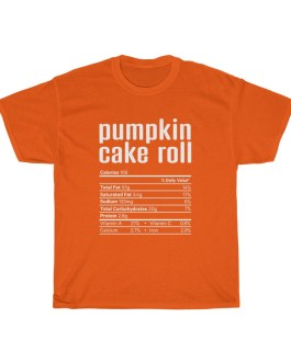 Pumpkin Cake Roll – Nutritional Facts Unisex Heavy Cotton Tee