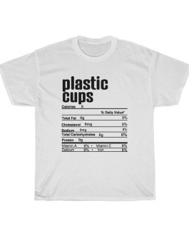 Plastic Cups – Nutritional Facts Unisex Heavy Cotton Tee