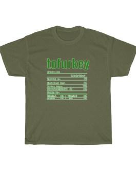 Tofurkey – Nutritional Facts Short Sleeve Tee