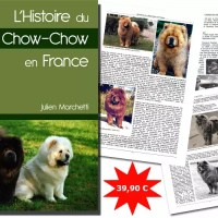 Limited Edition History of the Chow in France-NEW BOOK!