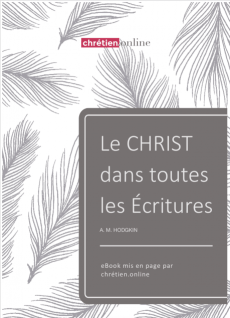 Le Christ dans Toutes les Ecritures