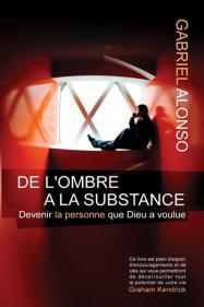 De l'Ombre à La Substance - Les 3 Livres qui ont changé ma vie