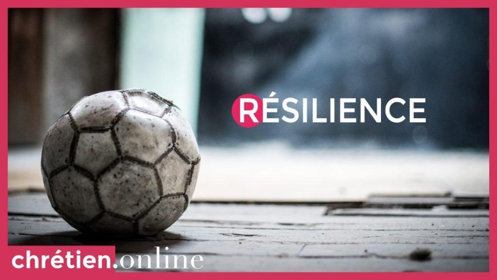 résilience • chrétien.online