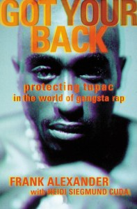 Tupac Shakur Got Your Back Book Cover