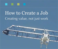 How to Create a Job: Creating Value, Not Just Work Capitalism Economic Freedom