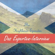 Highlands Episodes - Experten-Interview