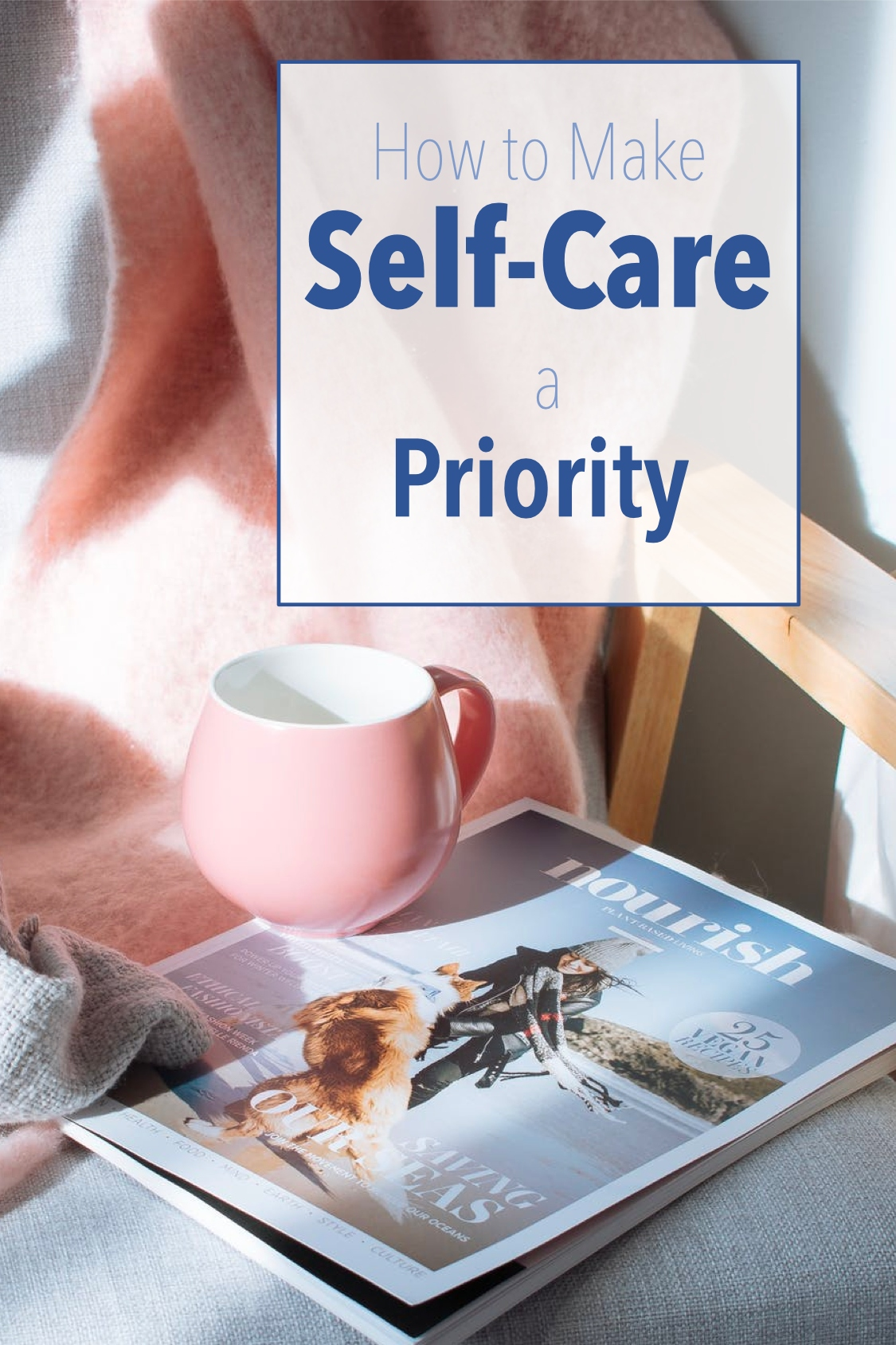Self-Care is a Priority