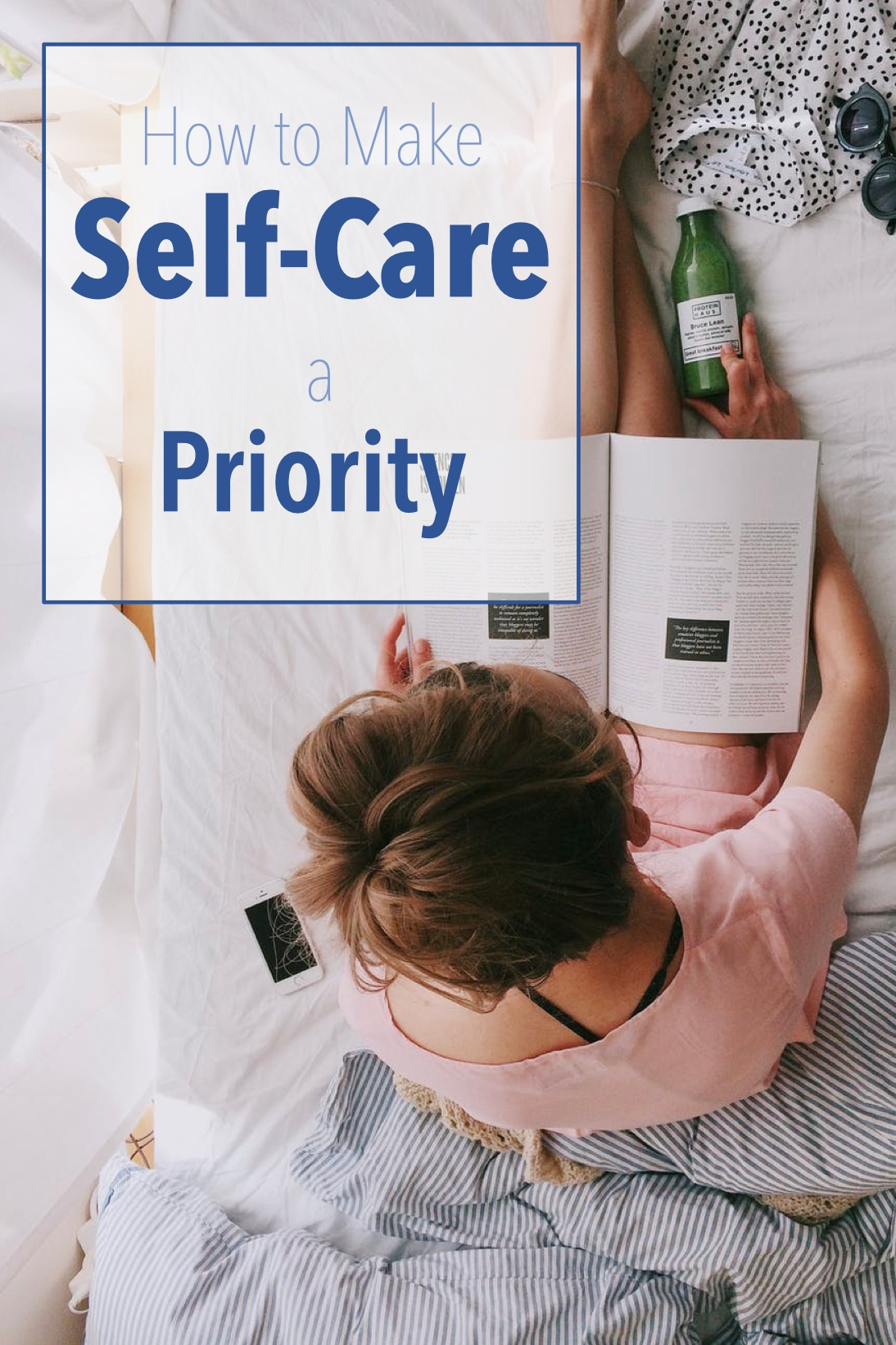 Self-Care is a Priority Pinterest Pin