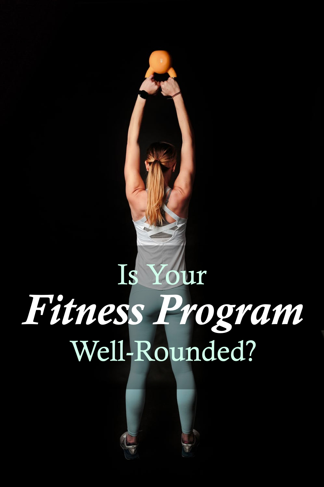 Pin Design - Is Your Fitness Program Well-Rounded?