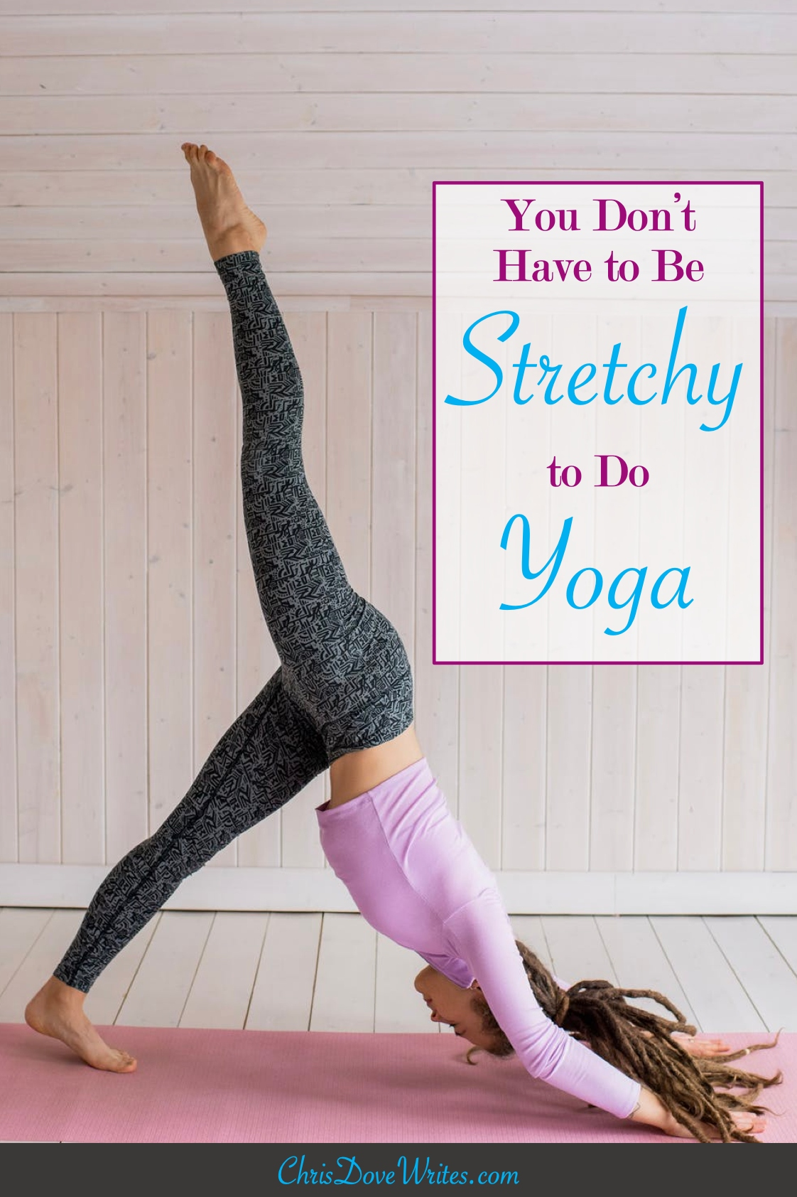 Yoga is not only for the flexible