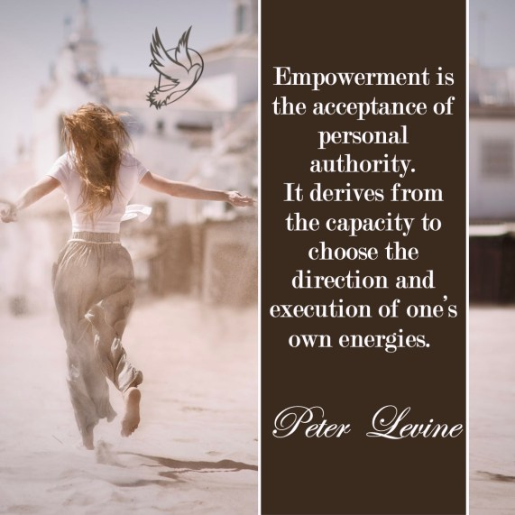 Quotes about the Power of Our Minds: Empowerment is the acceptance of personal authority