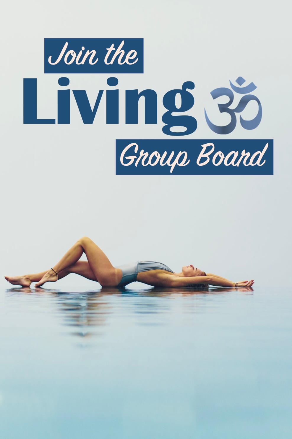 Join the Living Om Group Board, Pin Design Studio