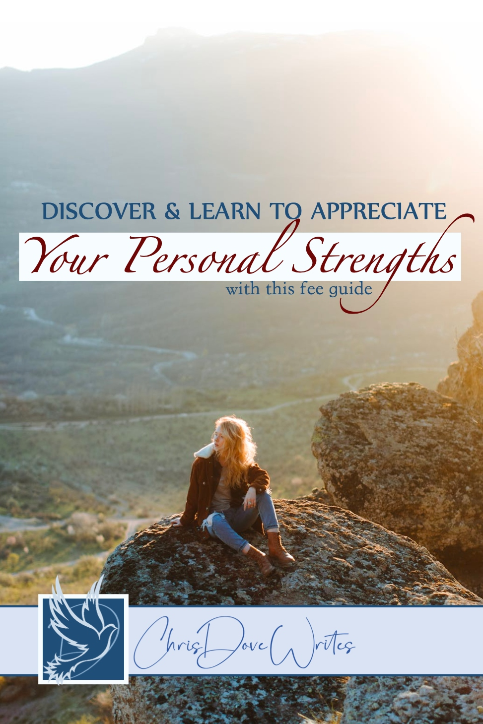 Embrace Your Personal Strengths