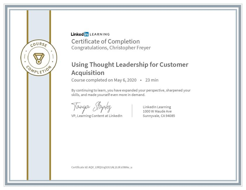 CertificateOfCompletion_Using Thought Leadership for Customer Acquisition-Chris-Freyer