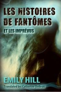 Emily Hill les Histoires de fantômes 1
