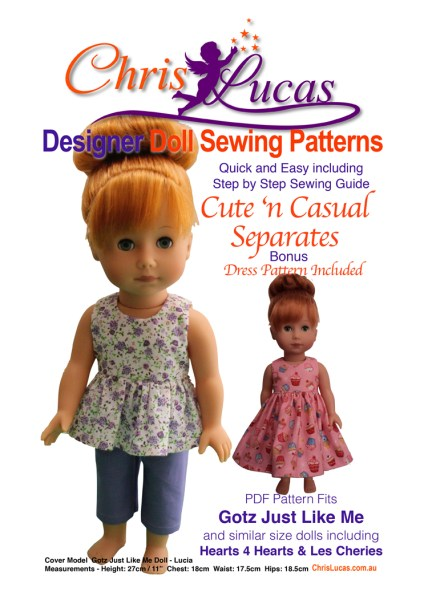 Cute n Casual Doll Sewing pattern for Gotz Just Like Me - Hearts 4 Hearts - Les Cheries - Chris Lucas Designs