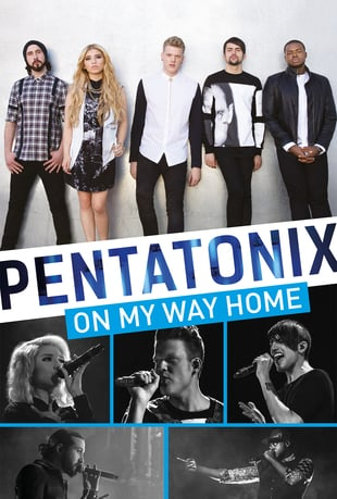 On My Way Home(Pentatonix, 2015) Still debating if I want to put down $15 for PTX's first documentary on Vimeo, but we'll see how long I can resist.