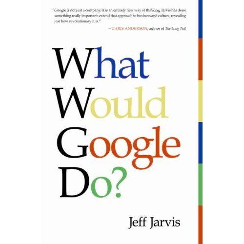 What Woudl Google Do?