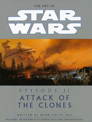 The Art Of Star Wars: Episode 2