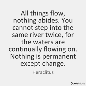 Heraclitus All things flow