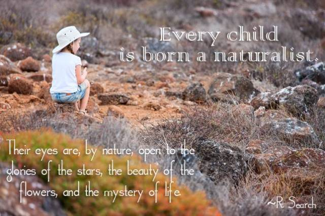 every-child-is-born-a-naturalist