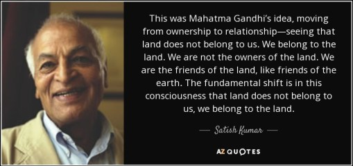 Ghandi - We belong to the land - from ownership to relationship.jpg