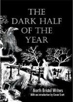 The Dark Half of the Year - North Bristol Writers