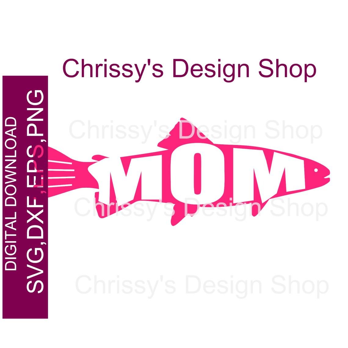 Download Mom fish love fishing SVG DXF PNG - Chrissy's Design Shop