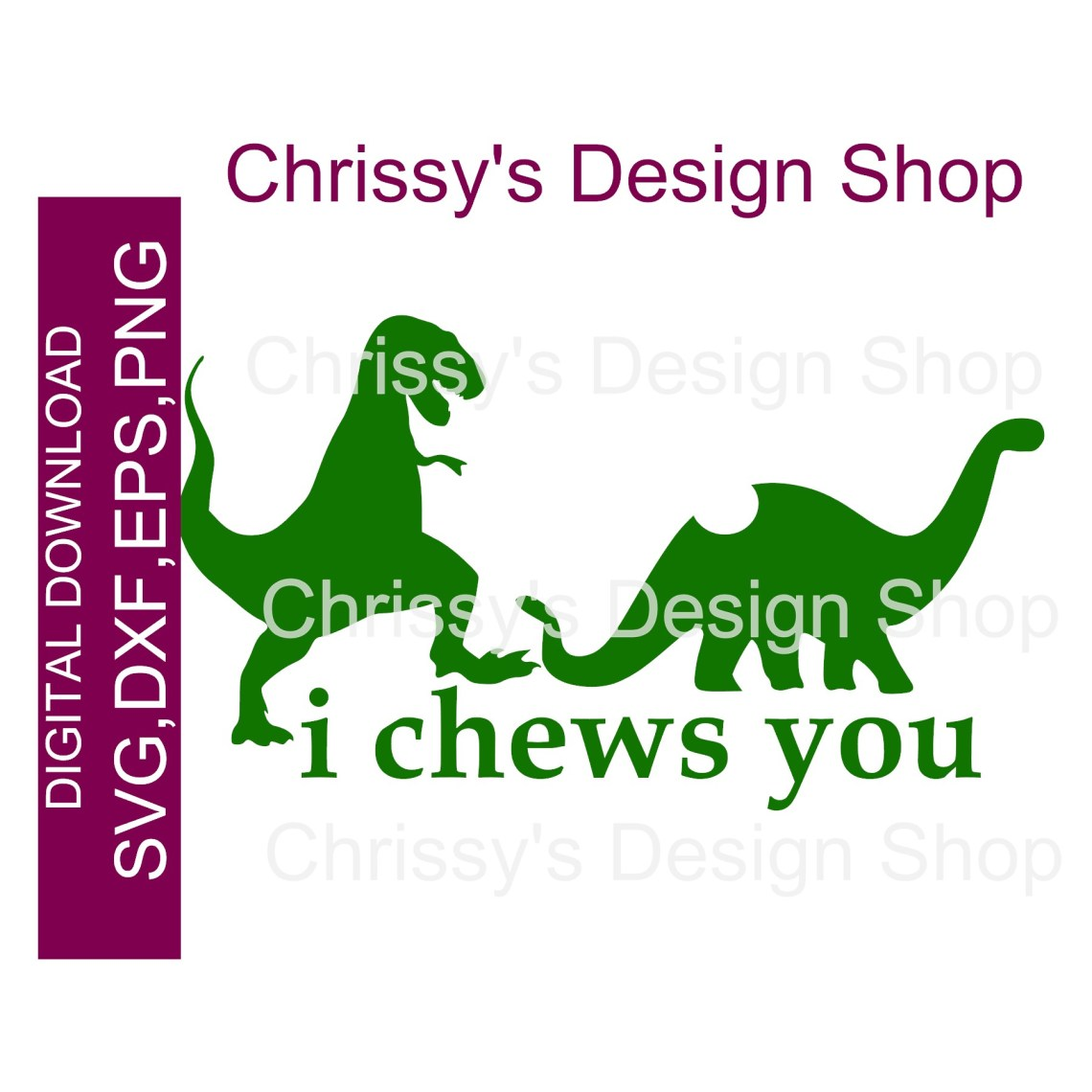 Download I chews you valentines dinosaurs SVG DXF EPS - Chrissy's ...