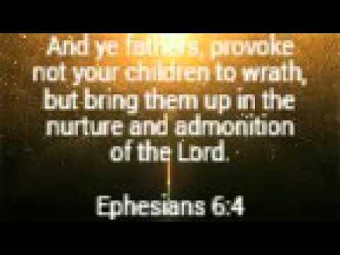Daily Bible Verse - Ephesians 6:4 - A Guideline for Parents