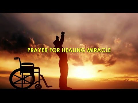 PRAYER FOR HEALING AND MIRACLE,God will touch you as you Pray.....Joel Lasrado