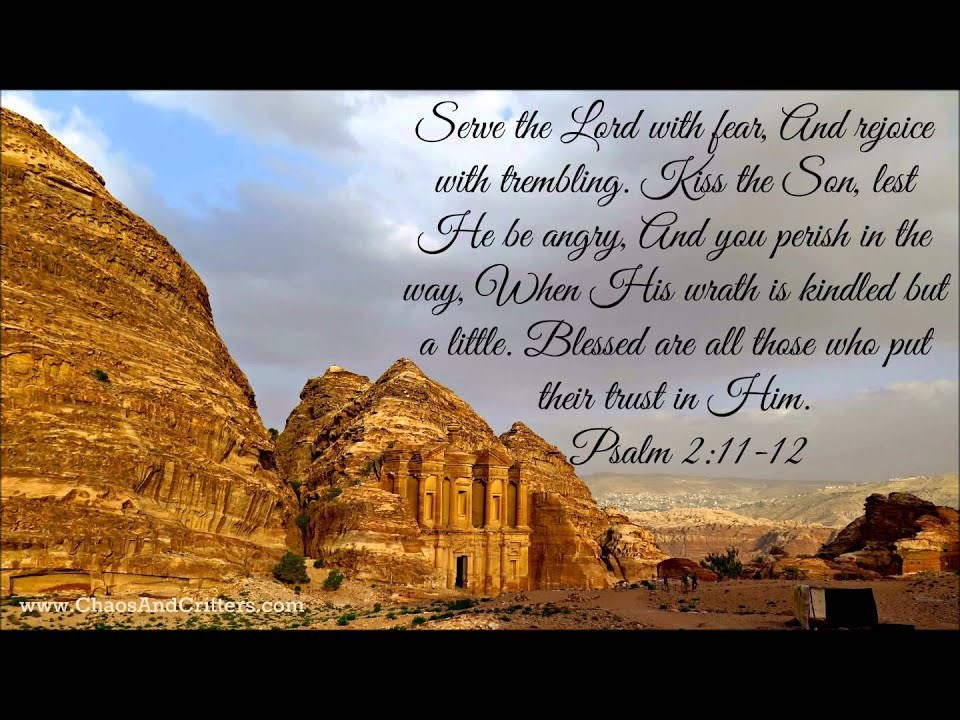Daily Bible Verse - Psalm 2:11-12 - Daily Inspiration and Encouragement from the Bible