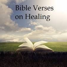 This is a comprehensive list of Scriptures from the that deal with healing. You ...