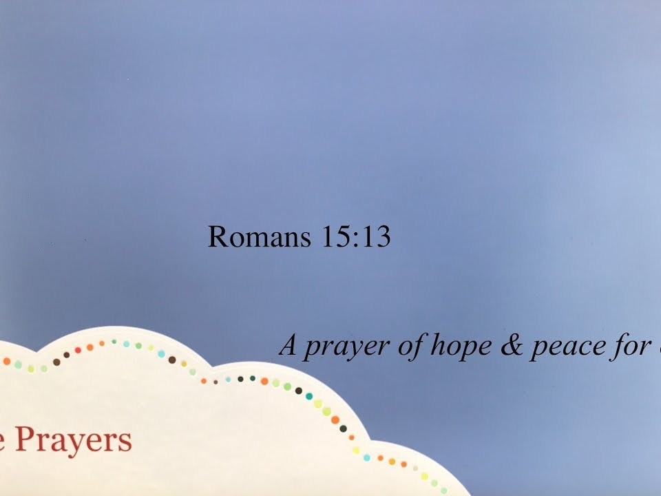 Bible Prayers: A prayer of hope & peace for others