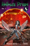 "HOLLOW'S PRISM: Issue #1 ""Aftermath"" coming fall 2013"