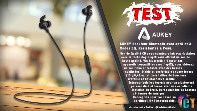 Test des écouteurs Bluetooth AUKEY sport, avec aptX et 3 modes EQ, résistantes à l'eau, oreillette magnétique