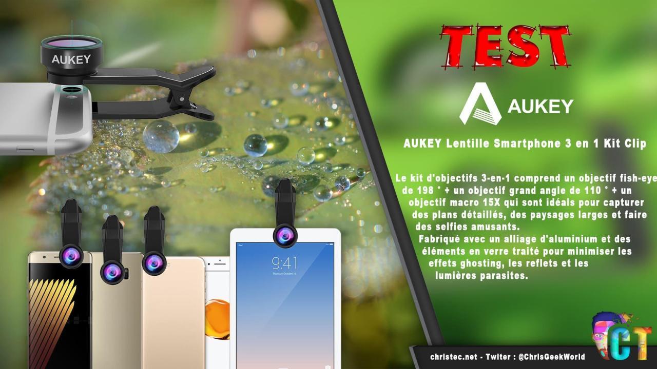 Test du kit de lentille Aukey 3 en 1 pour smartphone, objectif grand angle, macro et fisheye