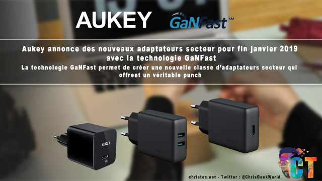 Aukey annonce la nouvelle technologie GaNFast sur 3 nouveaux chargeurs