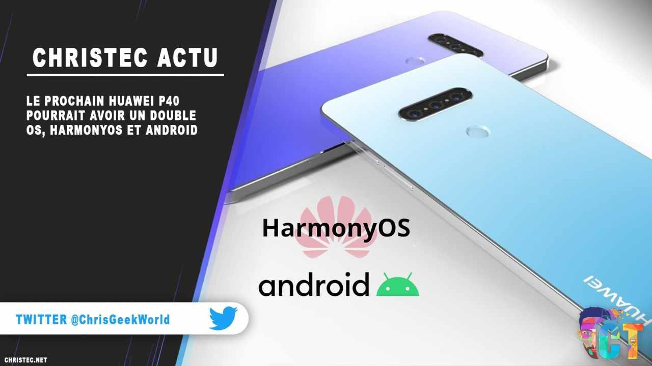 Le prochain Huawei P40 pourrait avoir un double OS, HarmonyOS et Android