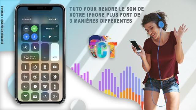 Tuto pour rendre le son de votre iPhone plus fort de 3 manières différentes
