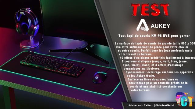 Test tapi de souris KM-P6 RVB pour gamer de chez Aukey