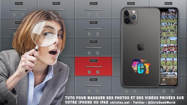 Tuto pour masquer des photos et des vidéos privées sur votre iPhone ou iPad