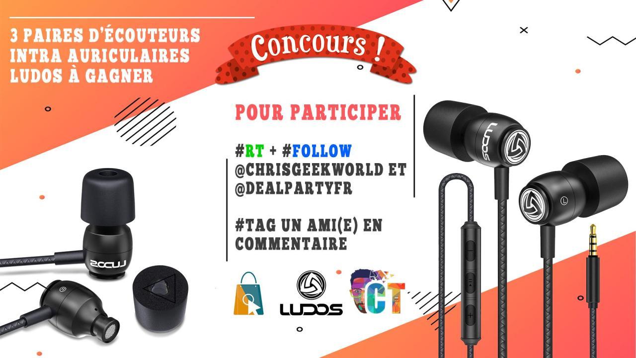 Concours twitter pour gagner 3 paires d'écouteurs intra Ludos