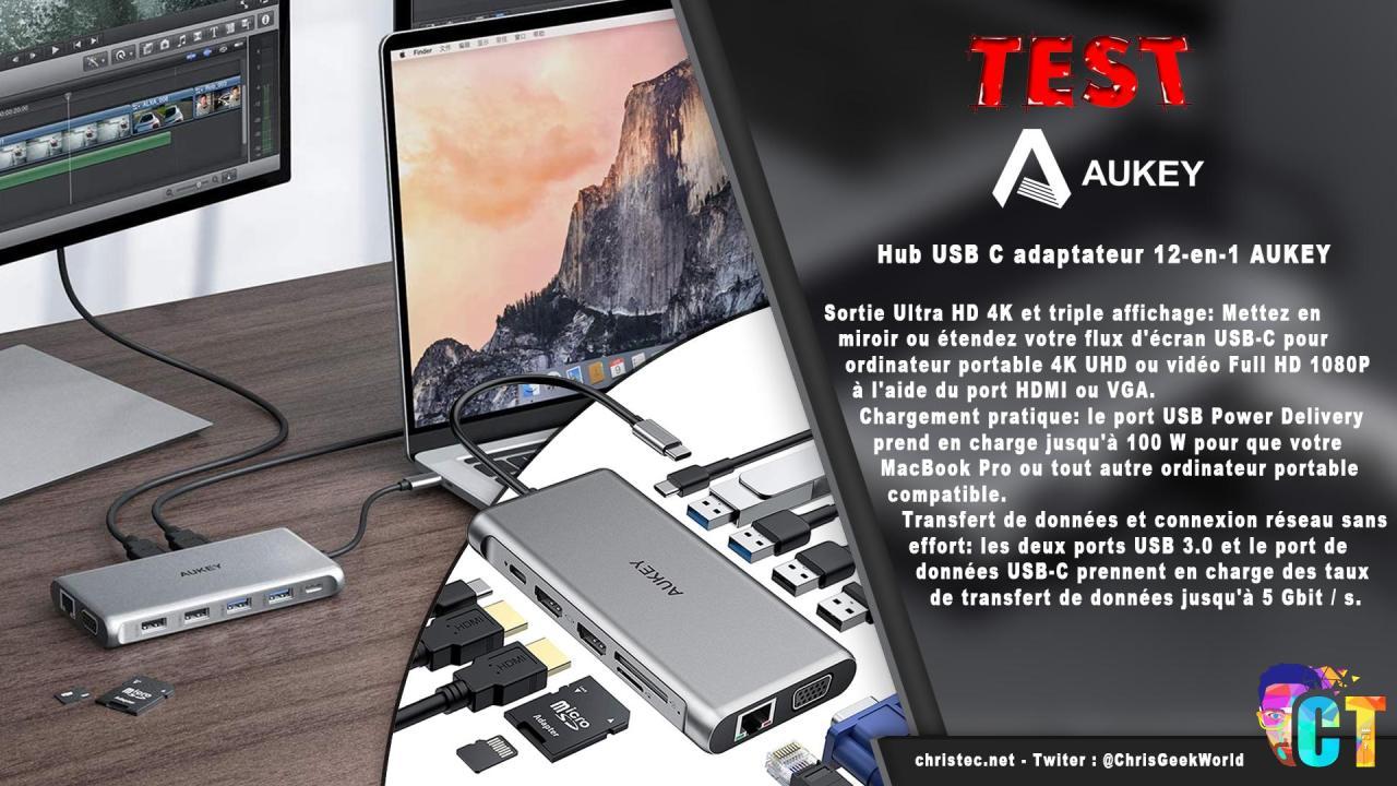 Test du hub et adaptateur USB C 12 en 1 de Aukey