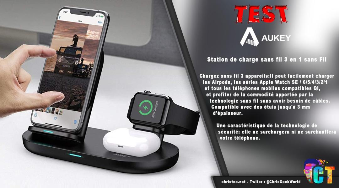 image en-tête Test de la station de charge sans fil 3 en 1 Aukey, Iphone, Watch, AirPods