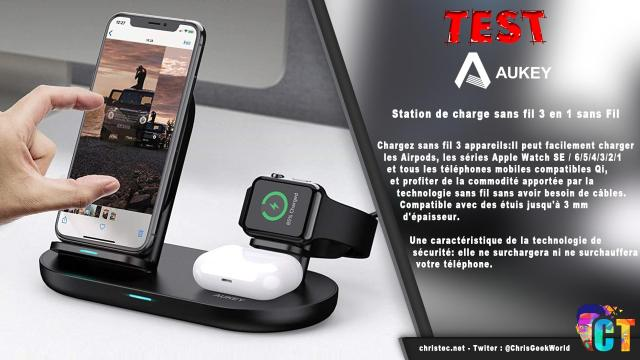 Test de la station de charge sans fil 3 en 1 Aukey, Iphone, Watch, AirPods
