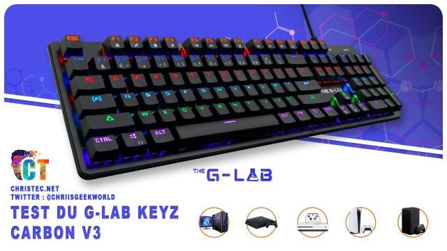 Test du clavier mécanique gamer G-LAB Keyz CARBON V3