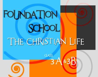 FOUNDATION SCHOOL CLASS 3