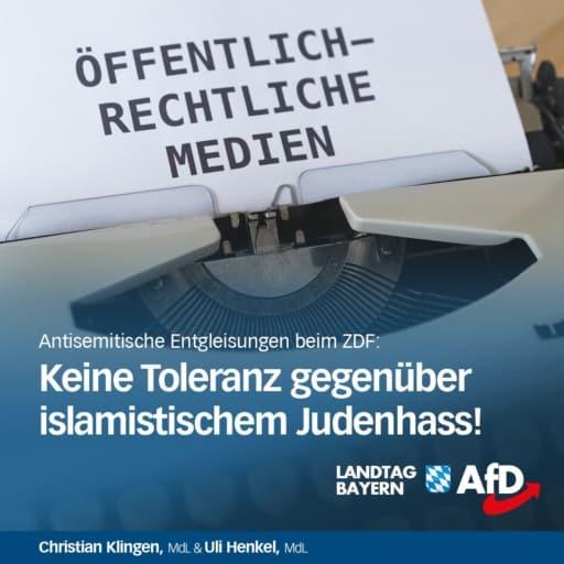 Pressemeldung der MdLs Christian Klingen und Uli Henkel: Islamistischer Judenhass im Öffentlich-Rechtlichen