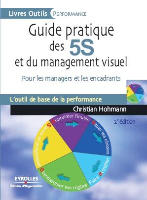 Guide pratique des 5S et du management visuel